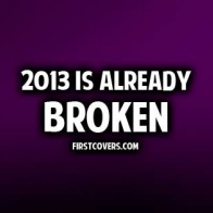 2013 Is Already Broken Cover