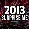 Download 2013 surprise me cover, 2013 surprise me cover  Wallpaper download for Desktop, PC, Laptop. 2013 surprise me cover HD Wallpapers, High Definition Quality Wallpapers of 2013 surprise me cover.