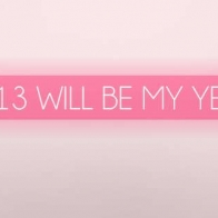 2013 Will Be My Year Cover