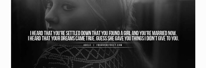 Adele Someone Like You Quote Facebook Cover