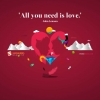 all you need is love,Love hd Wallpapers, I Love You Wallpapers Free Wallpaper download for Desktop, PC, Laptop. I Love You Wallpapers HD Wallpapers, High Definition Quality Wallpapers of I Love You Wallpapers.