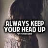 Download always keep your head up cover, always keep your head up cover  Wallpaper download for Desktop, PC, Laptop. always keep your head up cover HD Wallpapers, High Definition Quality Wallpapers of always keep your head up cover.