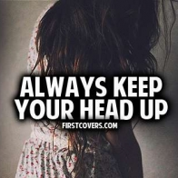 Always Keep Your Head Up Cover
