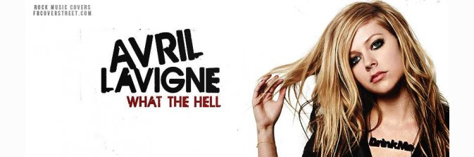 Avril Lavigne What The Hell Facebook Cover