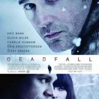 Deadfall 2012 Poster Wallpapers