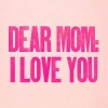 Download dear mom i love you cover, dear mom i love you cover  Wallpaper download for Desktop, PC, Laptop. dear mom i love you cover HD Wallpapers, High Definition Quality Wallpapers of dear mom i love you cover.