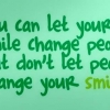 Download dont let people change your smile cover, dont let people change your smile cover  Wallpaper download for Desktop, PC, Laptop. dont let people change your smile cover HD Wallpapers, High Definition Quality Wallpapers of dont let people change your smile cover.