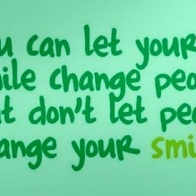 Dont Let People Change Your Smile Cover