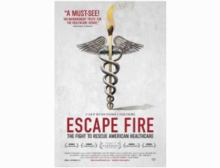 Escape Fire The Fight To Rescue American Healthcare 2012 Poster Wallpapers