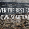 Download even the best fall down cover, even the best fall down cover  Wallpaper download for Desktop, PC, Laptop. even the best fall down cover HD Wallpapers, High Definition Quality Wallpapers of even the best fall down cover.