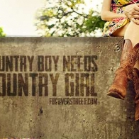 Every Country Boy Needs A Country Girl Facebook Cover