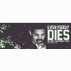 Everybody Dies Cover