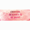 Everyone Deserves To Be Happy Cover