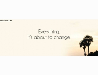 Everything Its About To Change Cover