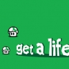 Download get a life cover, get a life cover  Wallpaper download for Desktop, PC, Laptop. get a life cover HD Wallpapers, High Definition Quality Wallpapers of get a life cover.