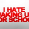 Download hate waking up for school cover, hate waking up for school cover  Wallpaper download for Desktop, PC, Laptop. hate waking up for school cover HD Wallpapers, High Definition Quality Wallpapers of hate waking up for school cover.