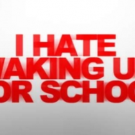 Hate Waking Up For School Cover