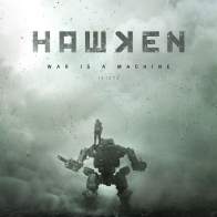 Hawken War Is A Machine