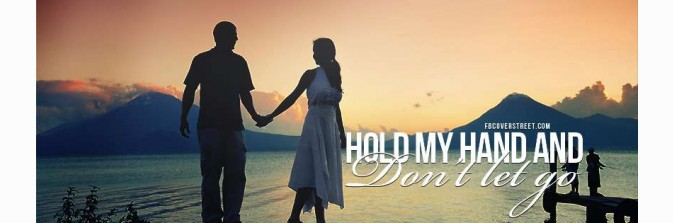 Hold My Hand Facebook Cover