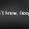 Download i dont know google it cover, i dont know google it cover  Wallpaper download for Desktop, PC, Laptop. i dont know google it cover HD Wallpapers, High Definition Quality Wallpapers of i dont know google it cover.