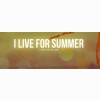 I Live For Summer Cover