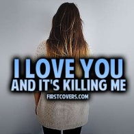 I Love You And Its Killing Me Cover
