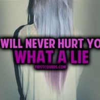 I Will Never Hurt You What A Lie Cover