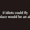 Download if idiots could fly cover, if idiots could fly cover  Wallpaper download for Desktop, PC, Laptop. if idiots could fly cover HD Wallpapers, High Definition Quality Wallpapers of if idiots could fly cover.