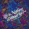 life nothing without love,Love hd Wallpapers, I Love You Wallpapers Free Wallpaper download for Desktop, PC, Laptop. I Love You Wallpapers HD Wallpapers, High Definition Quality Wallpapers of I Love You Wallpapers.