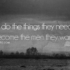 Download men quote cover, men quote cover  Wallpaper download for Desktop, PC, Laptop. men quote cover HD Wallpapers, High Definition Quality Wallpapers of men quote cover.