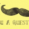 Download mustache you a question cover, mustache you a question cover  Wallpaper download for Desktop, PC, Laptop. mustache you a question cover HD Wallpapers, High Definition Quality Wallpapers of mustache you a question cover.