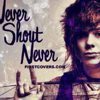 Never Shout Never Cover