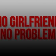No Girlfriend No Problem Cover