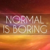 Download normal is boring cover, normal is boring cover  Wallpaper download for Desktop, PC, Laptop. normal is boring cover HD Wallpapers, High Definition Quality Wallpapers of normal is boring cover.