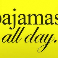 Pajamas All Day Cover