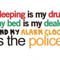 Sleeping Is My Drug Cover