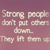 Download strong people dont put others down cover, strong people dont put others down cover  Wallpaper download for Desktop, PC, Laptop. strong people dont put others down cover HD Wallpapers, High Definition Quality Wallpapers of strong people dont put others down cover.