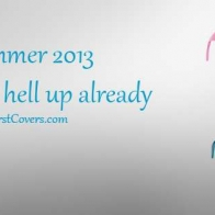 Summer 2013 Hurry Up Cover