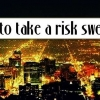 Download take a risk sweetheart cover, take a risk sweetheart cover  Wallpaper download for Desktop, PC, Laptop. take a risk sweetheart cover HD Wallpapers, High Definition Quality Wallpapers of take a risk sweetheart cover.
