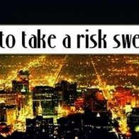 Take A Risk Sweetheart Cover
