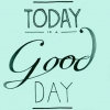 Download today is a good day cover, today is a good day cover  Wallpaper download for Desktop, PC, Laptop. today is a good day cover HD Wallpapers, High Definition Quality Wallpapers of today is a good day cover.