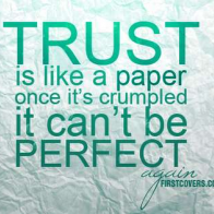 Trust Is Like A Paper Cover