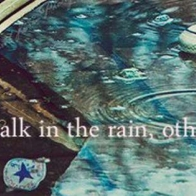 Walk In The Rain Cover