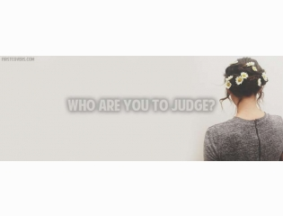 Who Are You To Judge Cover