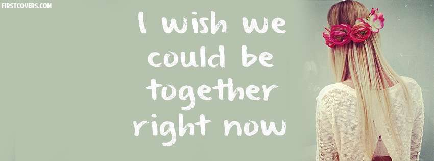 Wish We Could Be Together Cover Hd Wallpapers
