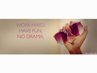 Work Hard Have Fun No Drama Cover