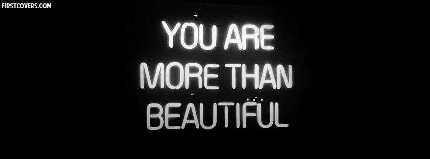 You Are More Than Beautiful Cover : Hd Wallpapers