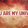 Download you are my universe cover, you are my universe cover  Wallpaper download for Desktop, PC, Laptop. you are my universe cover HD Wallpapers, High Definition Quality Wallpapers of you are my universe cover.