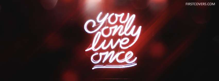 description free download you only live once cover wallpaper desktop    You Only Live Once Wallpaper