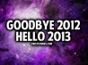 goodbye 2012 hello 2013 cover
